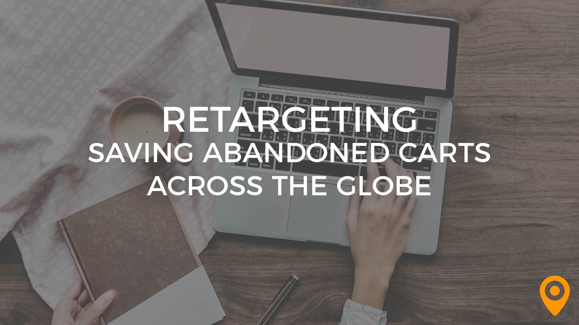 Retargeting-Saving-Abandoned-Carts